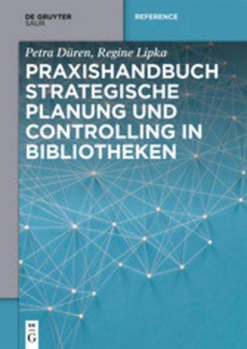 eBook Praxishandbuch Strategische Planung und Controlling in Bibliotheken Cover