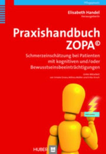 eBook Praxishandbuch ZOPA©. Schmerzeinschätzung bei Patienten mit kognitiven und/oder Bewusstseinsbeeinträchtigungen Cover