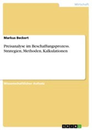 eBook Preisanalyse im Beschaffungsprozess. Strategien, Methoden, Kalkulationen Cover