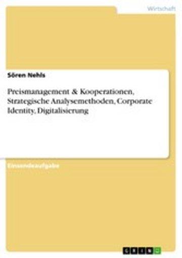eBook Preismanagement & Kooperationen, Strategische Analysemethoden, Corporate Identity, Digitalisierung Cover