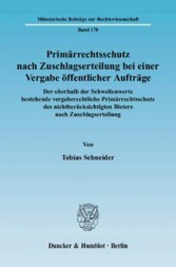 eBook Primärrechtsschutz nach Zuschlagserteilung bei einer Vergabe öffentlicher Aufträge. Cover