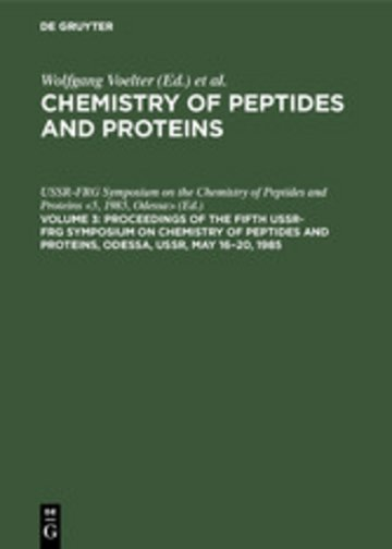 eBook Proceedings of the Fifth USSR-FRG Symposium on Chemistry of Peptides and Proteins, Odessa, USSR, May 16-20, 1985 Cover