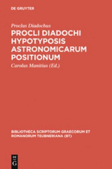 eBook Procli Diadochi hypotyposis astronomicarum positionum Cover