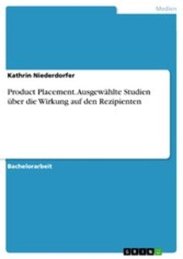 eBook Product Placement. Ausgewählte Studien über die Wirkung auf den Rezipienten Cover