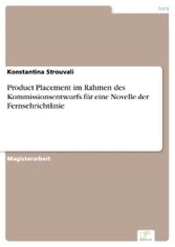 eBook Product Placement im Rahmen des Kommissionsentwurfs für eine Novelle der Fernsehrichtlinie Cover
