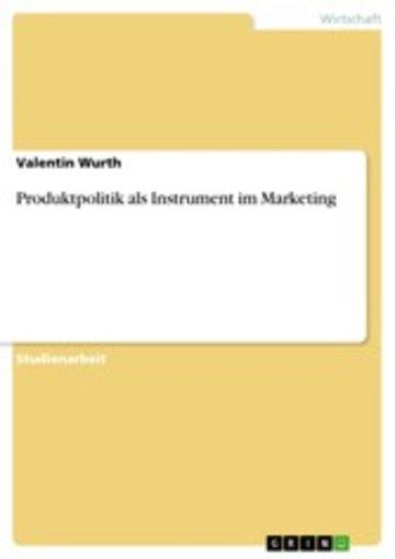 eBook Produktpolitik als Instrument im Marketing Cover