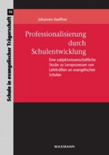 eBook Professionalisierung durch Schulentwicklung Cover