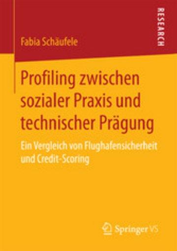 eBook Profiling zwischen sozialer Praxis und technischer Prägung Cover