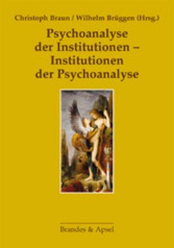 eBook Psychoanalyse der Institutionen - Institutionen der Psychoanalyse Cover