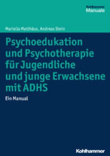 eBook Psychoedukation und Psychotherapie für Jugendliche und junge Erwachsene mit ADHS Cover