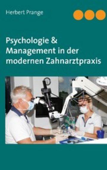 eBook Psychologie & Management in der modernen Zahnarztpraxis Cover