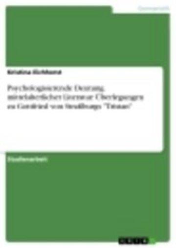 eBook Psychologisierende Deutung mittelalterlicher Literatur: Überlegungen zu Gottfried von Straßburgs 'Tristan' Cover