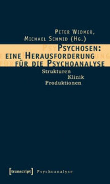 eBook Psychosen: eine Herausforderung für die Psychoanalyse Cover