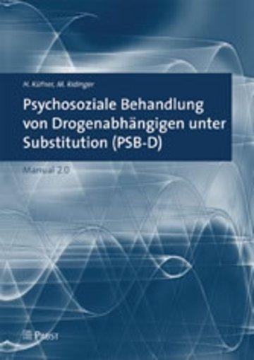 eBook Psychosoziale Behandlung von Drogenabhängigen unter Substitution (PSB-D) Cover