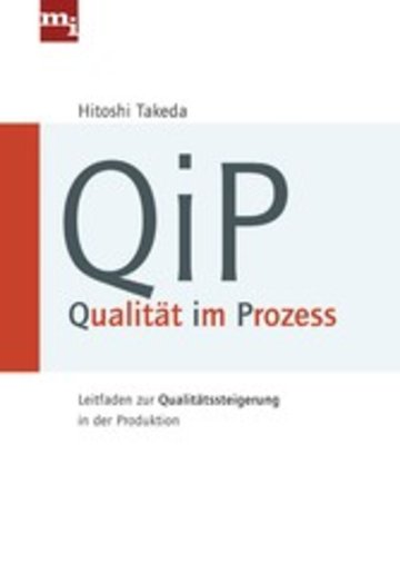 QiP - Qualität im Prozess - Leitfaden zur Qualitätssteigerung in der ...