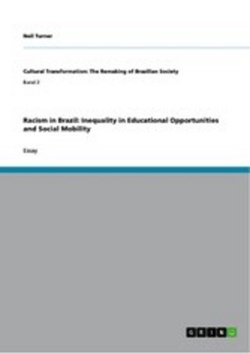 eBook Racism in Brazil: Inequality in Educational Opportunities and Social Mobility Cover