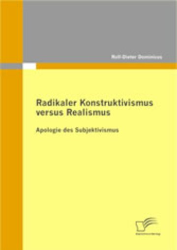 eBook Radikaler Konstruktivismus versus Realismus Cover