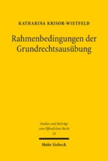 eBook Rahmenbedingungen der Grundrechtsausübung Cover