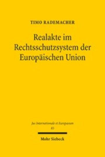 eBook Realakte im Rechtsschutzsystem der Europäischen Union Cover