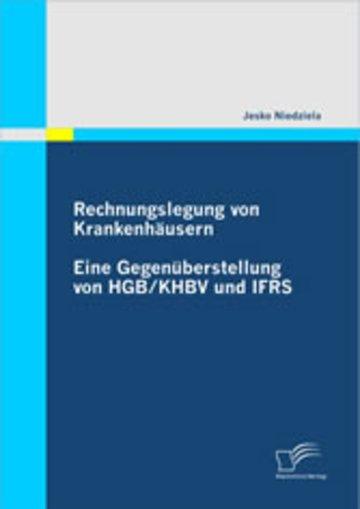Rechnungslegung Von Krankenhäusern Eine Gegenüberstellung Von Hgb