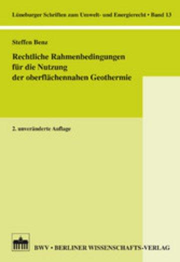 eBook Rechtliche Rahmenbedingungen für die Nutzung der oberflächennahen Geothermie Cover