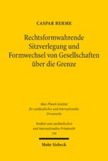 eBook Rechtsformwahrende Sitzverlegung und Formwechsel von Gesellschaften über die Grenze Cover