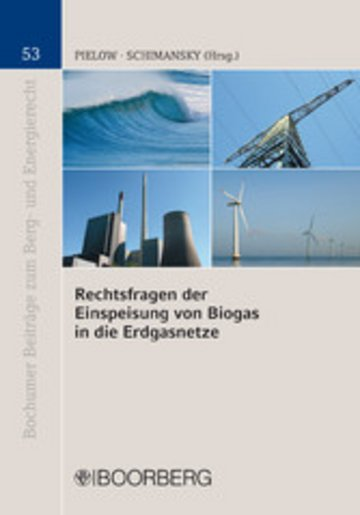 eBook Rechtsfragen der Einspeisung von Biogas in die Erdgasnetze Cover