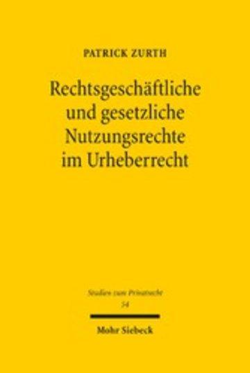 eBook Rechtsgeschäftliche und gesetzliche Nutzungsrechte im Urheberrecht Cover