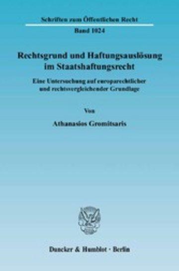 eBook Rechtsgrund und Haftungsauslösung im Staatshaftungsrecht. Cover