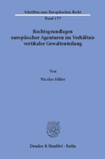 eBook Rechtsgrundlagen europäischer Agenturen im Verhältnis vertikaler Gewaltenteilung. Cover