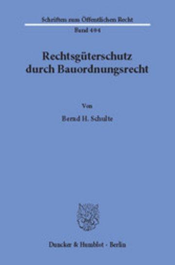 eBook Rechtsgüterschutz durch Bauordnungsrecht. Cover