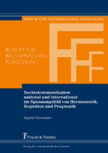 eBook Rechtskommunikation national und international im Spannungsfeld von Hermeneutik, Kognition und Pragmatik Cover