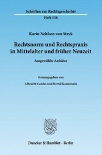 eBook Rechtsnorm und Rechtspraxis im Mittelalter und in früher Neuzeit. Cover
