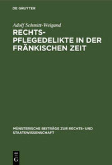 eBook Rechtspflegedelikte in der fränkischen Zeit Cover