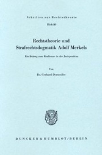 eBook Rechtstheorie und Strafrechtsdogmatik Adolf Merkels. Cover