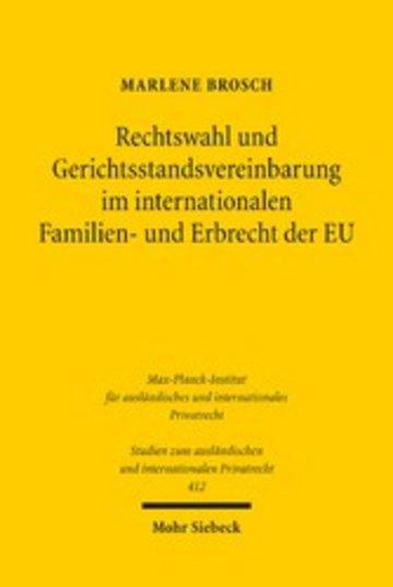 eBook Rechtswahl und Gerichtsstandsvereinbarung im internationalen Familien- und Erbrecht der EU Cover