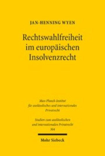 eBook Rechtswahlfreiheit im europäischen Insolvenzrecht Cover