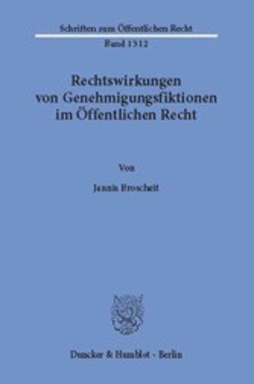 eBook Rechtswirkungen von Genehmigungsfiktionen im Öffentlichen Recht. Cover