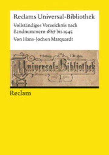 eBook Reclams Universal-Bibliothek. Vollständiges Verzeichnis nach Bandnummern 1867 bis 1945 Cover