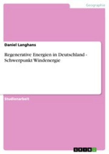 eBook Regenerative Energien in Deutschland - Schwerpunkt Windenergie Cover