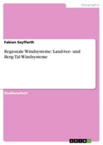 eBook Regionale Windsysteme: Land-See- und Berg-Tal-Windsysteme Cover