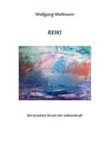 eBook Reiki - Der kreative Strom der Lebenskraft Cover