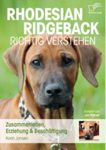 eBook Rhodesian Ridgeback richtig verstehen: Zusammenleben, Erziehung & Beschäftigung Cover