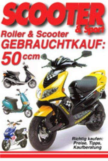eBook Roller & Scooter Gebrauchtkauf: 50 ccm Cover