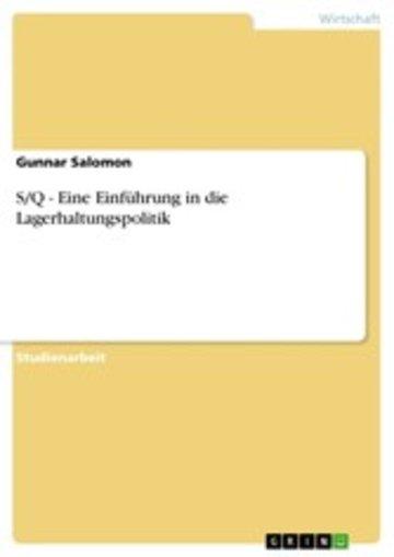 eBook S/Q - Eine Einführung in die Lagerhaltungspolitik Cover