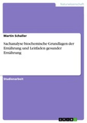 eBook Sachanalyse biochemische Grundlagen der Ernährung und Leitfaden gesunder Ernährung Cover
