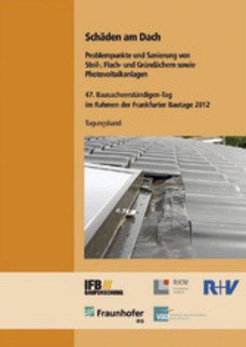 eBook Schäden am Dach. Problempunkte und Sanierung von Steil-, Flach- und Gründächern sowie Photovoltaikanlagen. Cover