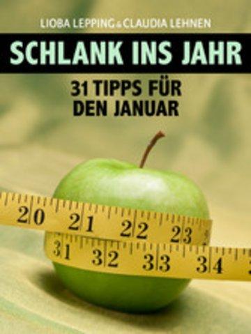 eBook Schlank ins neue Jahr. 31 Tipps für jeden Tag im Januar - Der Ratgeber des 'Kölner Stadt-Anzeiger' Cover