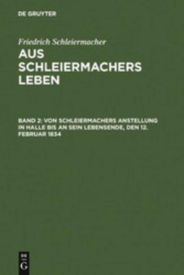 eBook Von Schleiermachers Anstellung in Halle bis an sein Lebensende, den 12. Februar 1834 Cover
