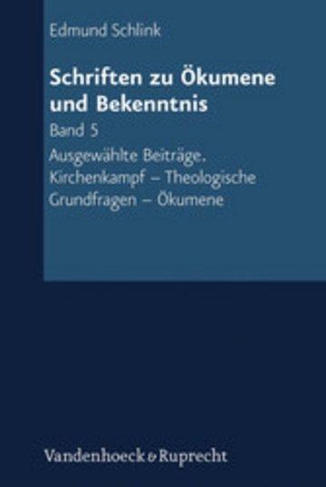 eBook Schriften zu Ökumene und Bekenntnis. Band 5 Cover